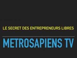 le-secret-des-entrepreneurs-libres-001